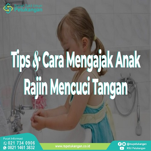 Tips Ajak Anak Cuci Tangan